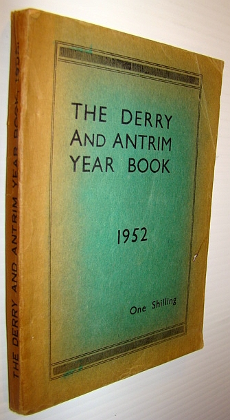 The Derry and Antrim Year Book 1952, Author Unstated