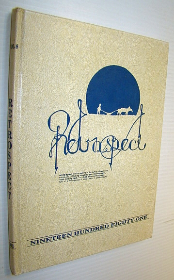 Image for Retrospect 1981: Student Yearbook of Parkland Secondary School, North Saanich, BC