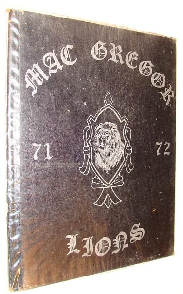 Mac Gregor Lions, 1972: Yearbook of John I. Mac Gregor Intermediate School, Newark, California, Multiple Contributors