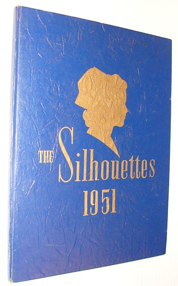 Image for The Silhouettes 1951 - Yearbook of Emanuel Hospital School of Nursing, Portland, Oregon