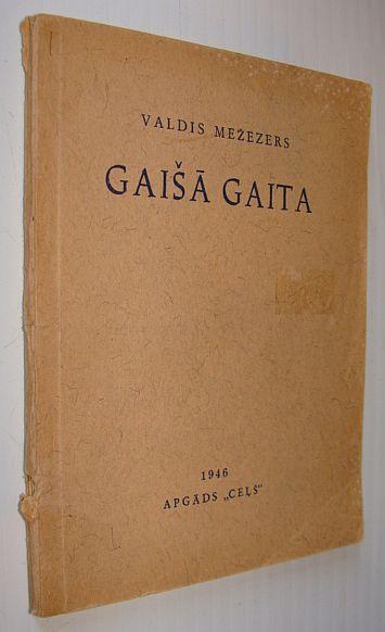 Gaisa Gaita - Kulta Dziesmas, Mezezers, Valdis