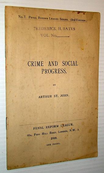 Image for Crime and Social Progress - No. 7 Penal Reform League Series
