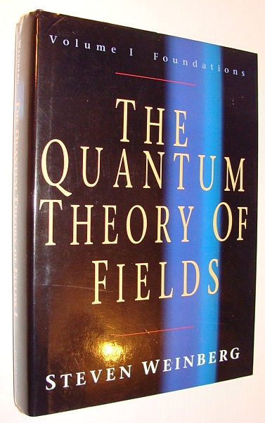 Image for The Quantum Theory of Fields (Volume 1)