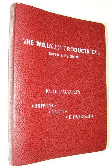 Image for The Wellman Products Co. - Catalogue S-51: General Pattern Shop Supplies and Equipment - Registered Copy #3315