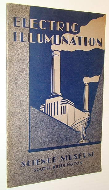 Image for Electric Illumination - An Account of the Principles, Applications and Development of Electric Lighting