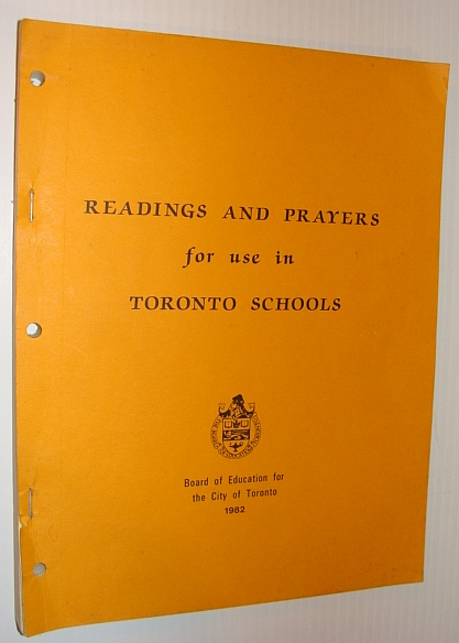 MULTIPLE CONTRIBUTORS - Readings and Prayers for Use in Toronto Schools