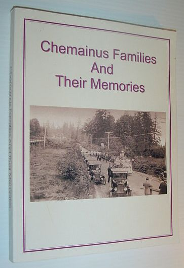 Image for Chemainus Families and Their Memories/Histories