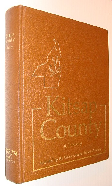 Image for Kitsap County History - A Story of Kitsap County and Its Pioneers