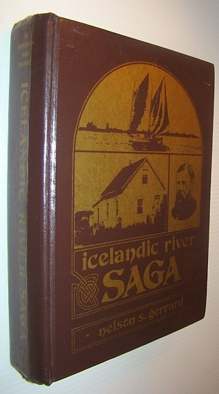 Image for Icelandic River Saga: History of Riverton, Manitoba and District