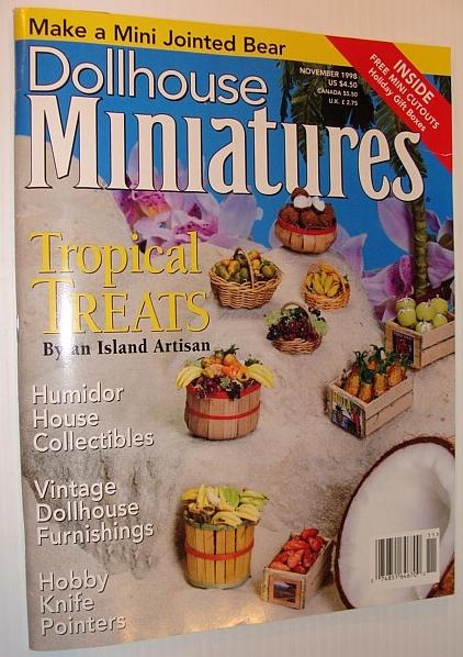 Dollhouse Miniatures Magazine, November 1998 *Tropical Treats By Janet Uyetake*, Multiple Contributors
