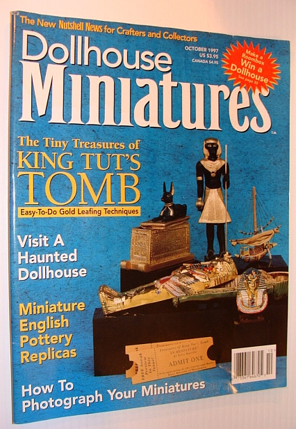 Image for Dollhouse Miniatures, October 1997 - The Tiny Treasures of King Tut's Tomb