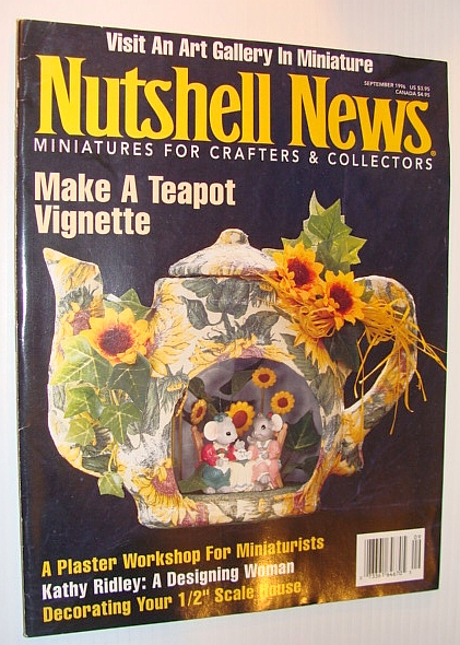 Nutshell News Magazine, September 1996 - Make a Teapot Vignette, Multiple Contributors