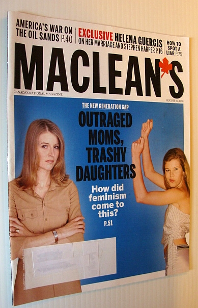Maclean's Magazine, 16 August 2010 - How Did Feminism Come to This?, Multiple Contributors