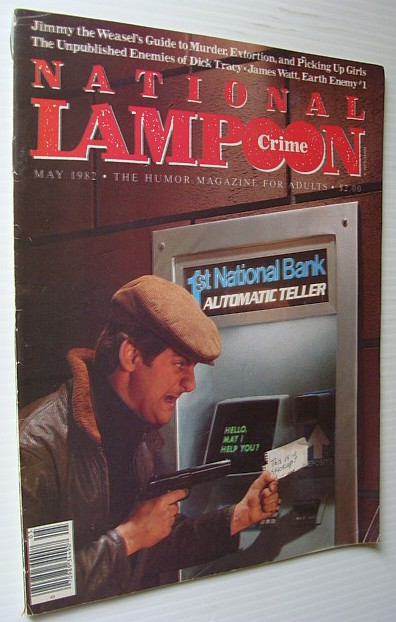 National Lampoon Magazine, May 1982 - Crime Issue, Multiple Contributors