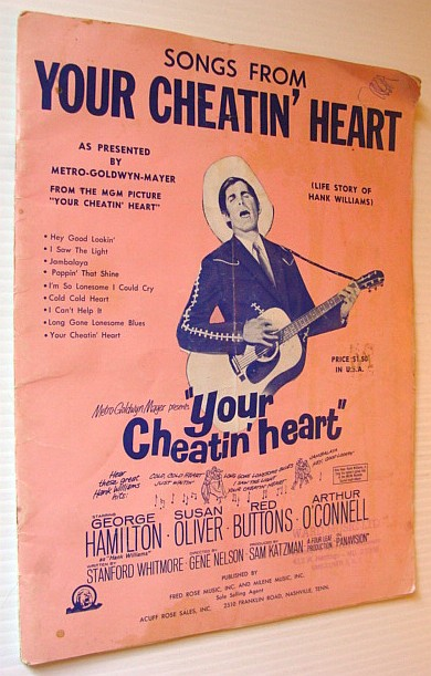 Image for Songs From Your Cheatin' (Cheating) Heart - Life Story of Hank Williams: Piano Music and Guitar Chords