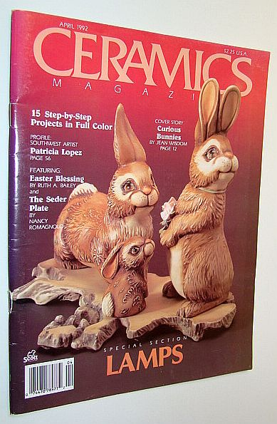 Ceramics Magazine, April 1992 - Special Lamps Issue, Bailey, Ruth A.; Romagnolo, Nancy; Wisdom, Jean