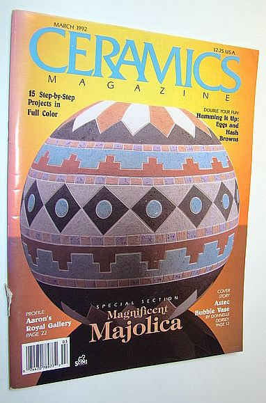 Image for Ceramics Magazine, March 1992 - Magnificent Majolica