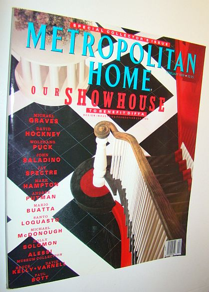 Metropolitan Home Magazine, February 1989 - Special Collector's Issue - Our Showhouse to Benefit DIFFA, Graves, Michael; Hockney, David; Puck, Wolfgang; Saladino, John; Spectre, Jay; Hampton, Mark; et al
