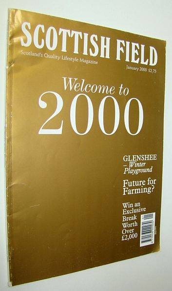Scottish Field Magazine, January 2000, Cox, Simon; MacIver, Stuart;Broomfield, Keith; McAreavey, Liz; Harper, Jennifer; Dymock, Eric; et al