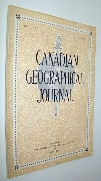 Image for Canadian Geographical Journal, July 1930, Vol. I, No. 3 -  Third Issue