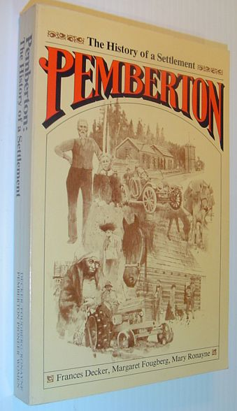 Image for Pemberton - the History of a Settlement
