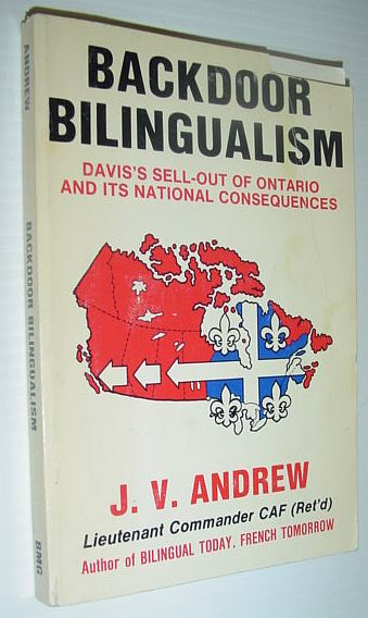 Backdoor bilingualism: Davis's sell-out of Ontario and its national consequences, Andrew, J. V