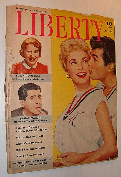 Liberty - Canada's Young Family Magazine, July 1956 *Cover Photos of Janet Leigh and Tony Curtis*, Multiple Contributors