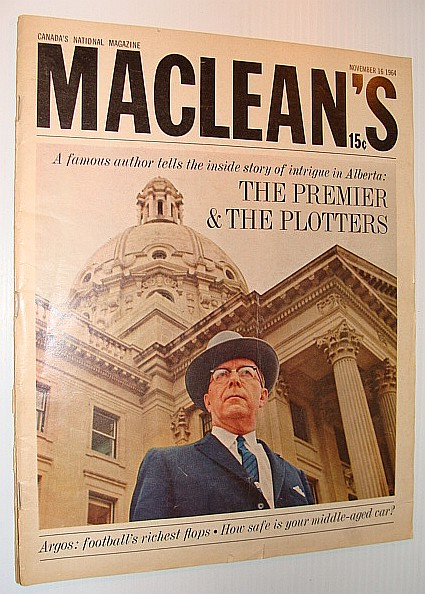 Image for Maclean's Magazine, November 16, 1964 *Major Arthur Hailey Article on Alberta Premier Ernest Manning with Cover Photo*