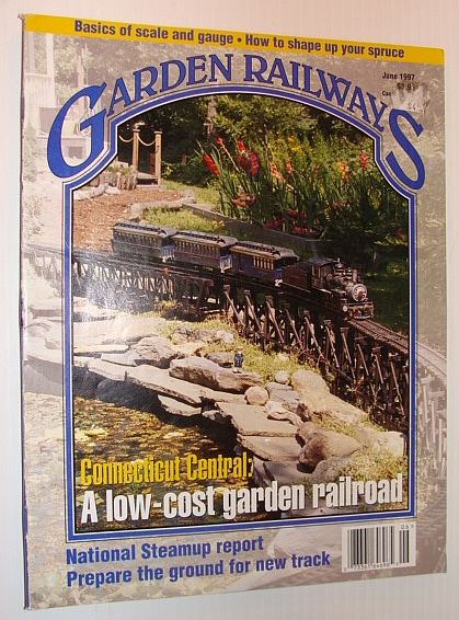 MULTIPLE CONTRIBUTORS - Garden Railways Magazine, June 1997