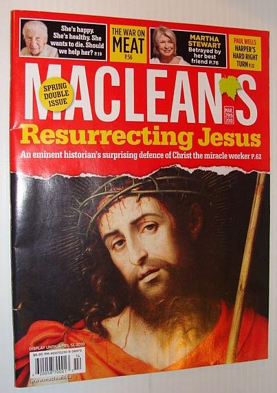 Maclean's Magazine, 29 March 2010 - Resurrecting Jesus, Multiple Contributors