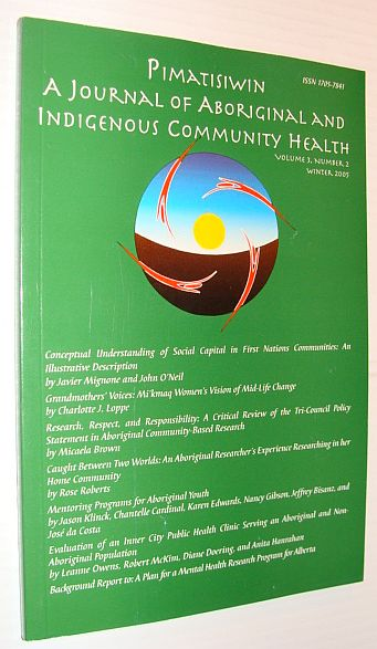 Image for Pimatziwin: A Journey of Aboriginal and Indigenous Community Health, Volume 1, Number 2, Winter 2003