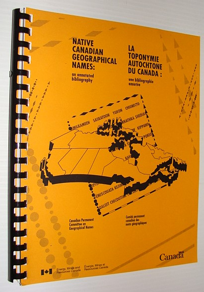 Image for Native Canadian Geographical Names: An Annotated Bibliography
