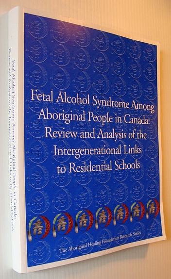 Image for Fetal Alcohol Syndrome Among Aboriginal People in Canada: Review and Analysis of the Intergenerational Links to Residential Schools