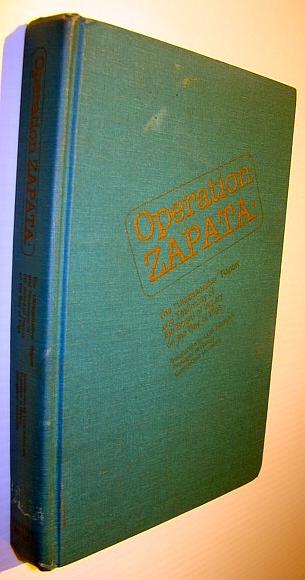 Operation ZAPATA: The Ultrasensitive Report and Testimony of the Board of Inquiry on the Bay of Pigs