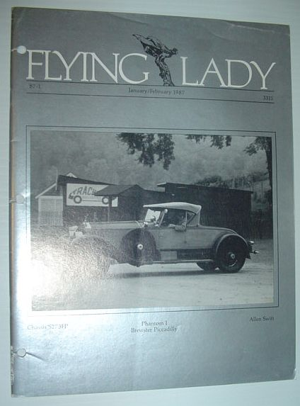 Flying Lady - The Periodical of the Rolls-Royce Owner's Club, Inc., January/February 1987, Multiple Contributors