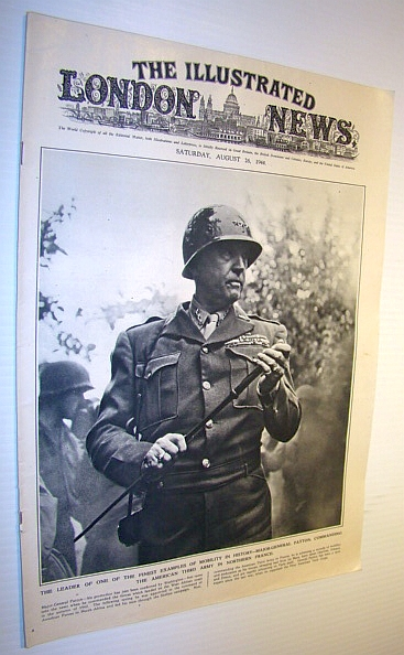 The Illustrated London News, 26 August 1944 - Superb Cover Photo of Major-General George Patton, Various Contributors