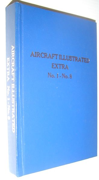 Aircraft Illustrated Extra (Magazine): No.1 Through No. 8, Privately Hardbound in One Volume, Multiple Contributors