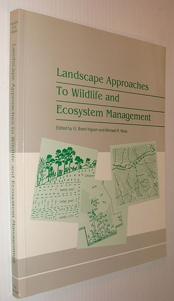Image for Landscape Approaches to Wildlife and Ecosystem Management