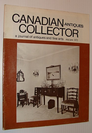 Image for Canadian Collector Magazine, May/June, 1973, Vol. 8 No. 3