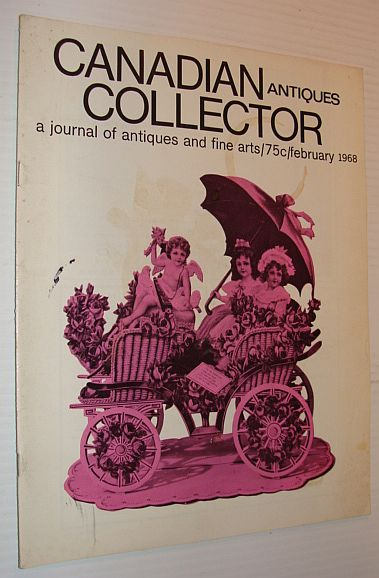 Image for Canadian Antiques Collector Magazine, February 1968, Volume 3, Number 2