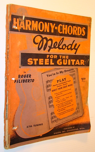 Harmony-Chords, Melody for the Steel Guitar (E7th Tuning), Filiberto, Roger