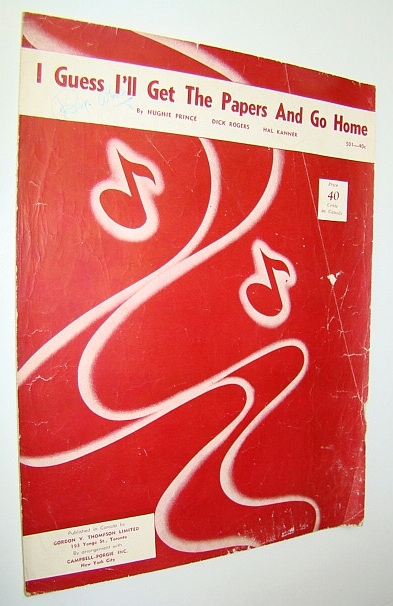 Image for I Guess I'll Get the Papers and Go Home: Sheet Music for Voice and Piano