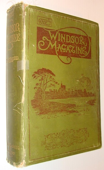The Windsor Magazine - An Illustrated Monthly for Men and Women: Volume XVIII June to November 1903 (July, August, September, October) *The Money Kings of the Modern World - Several Illustrated Articles*, Multiple Contributors