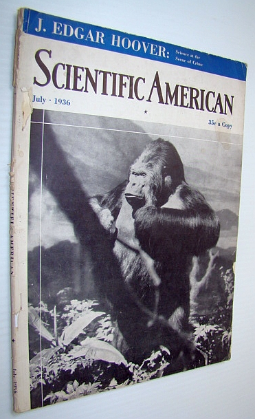 Scientific American Magazine, Volume 155, Number 1, July 1936 - J. Edgar Hoover on Crime Scene Science, Smith, Philip; Johnson, Jotham; Hoover, J. Edgar; Russell, Henry Norris; Boone, Andrew R.; Estabrooks, G.H.; Liddy, Sylvester J.; French, Sidney J.; Skerrett, R.G.; Snyder, Laurence H.