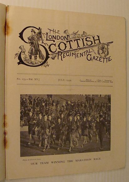 The London Scottish Regimental Gazette, No. 175, Vol. XV, July 1910, Author Not Stated