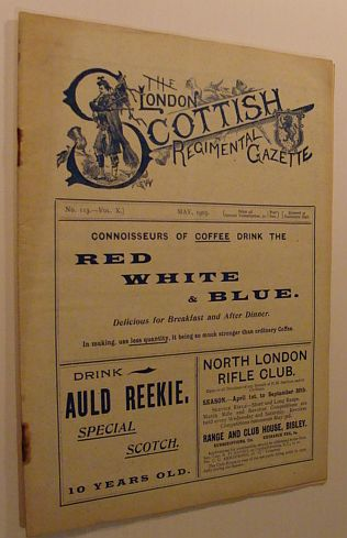 The London Scottish Regimental Gazette: No. 113 - Vol. X, May 1905, Author Not Stated