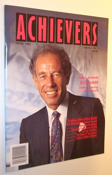 Achievers Magazine, Winter 1989, Volume 3, No. 1 - Issy Sharp Cover Photo, Multiple Contributors