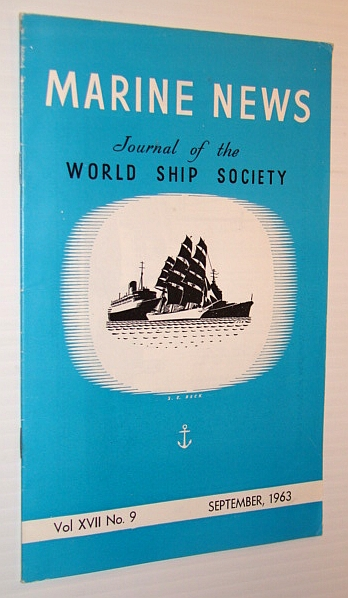 Marine News - Journal of the World Ship Society, September 1963, Crowdy, Michael (Editor); Coleman, R.J.; Squarey, C.M.; Menzies, Colin D.L.; Tripp, G.W.