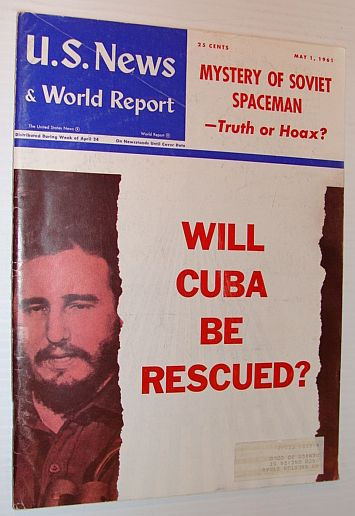 U.S. News & World Report: May 1 1961 *WILL CUBA BE RESCUED*, Lawrence, David: Editor