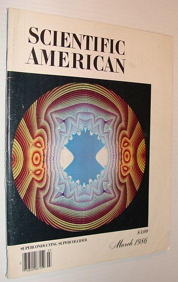 Scientific American Magazine, March 1986, Multiple Contributors